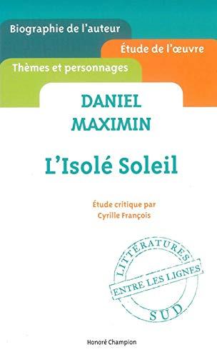 Daniel Maximin: L'isolé soleil: Fran�ois, Cyrille