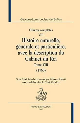 9782745326157: OEuvres complètes. VIII. Histoire naturelle, générale et particulière, avec la description du Cabinet du Roi. Tome VIII (1760).