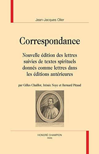 9782745326515: Correspondance. Nouvelle édition des lettres suivies de textes spirituels donnés comme lettres dans les éditions antérieures.
