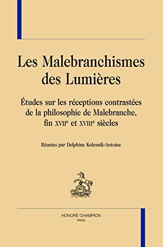 MALEBRANCHISMES DES LUMIERES: KOLESNIK DELPHINE