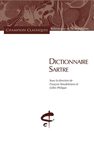 Dictionnaire Sartre: Noudelmann, Fran�ois