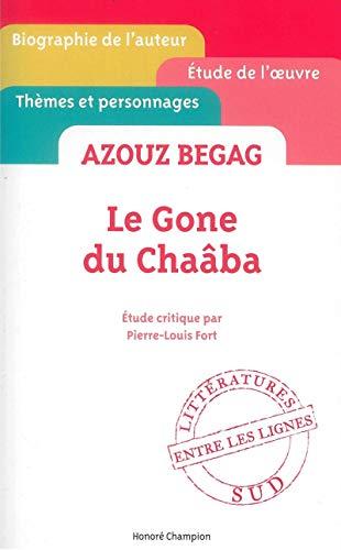 9782745327338: Azouz Begag - Le Gone du Chaaba - etude critique ' entre les lignes ' [ Cliff Notes French ] (French Edition)