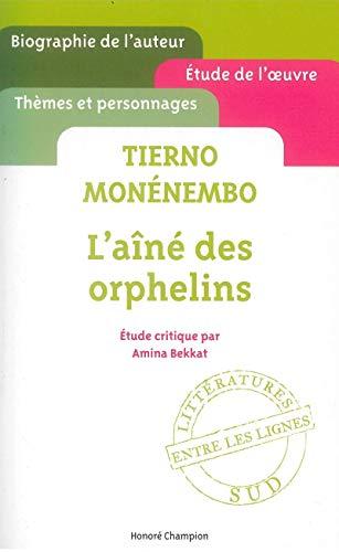 9782745327345: Tierno Monenembo - L'Aine des orphelins - etude critique ' entre les lignes ' [ Cliff Notes French ] (French Edition)