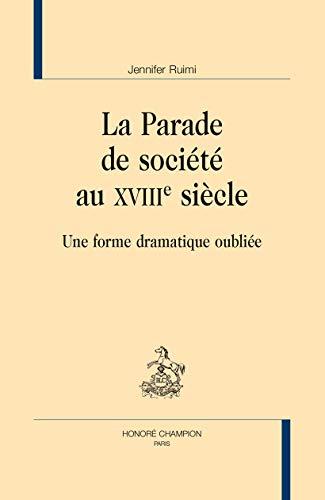 PARADE DE SOCIETE AU XVIII SIECLE -LA-: RUIMI JENNIFER