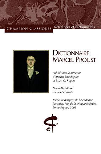 DICTIONNAIRE MARCEL PROUST: COLLECTIF
