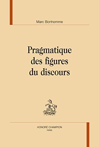 9782745329196: Pragmatique des figures du discours.