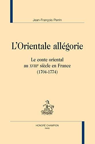 ORIENTALE ALEGORIE -L-: PERRIN JEAN FRANCOIS
