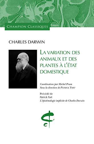 VARIATION DES ANIMAUX ET DES PLANTES A L: DARWIN CHARLES
