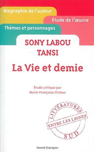 9782745329790: La vie et demie : Sony Labou Tansi (Entre les lignes)