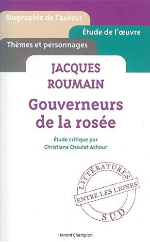 9782745329820: Gouverneurs de la rosée - Jacques Roumain - etude critique ' entre les lignes ' [ Cliff Notes French ] (French Edition)