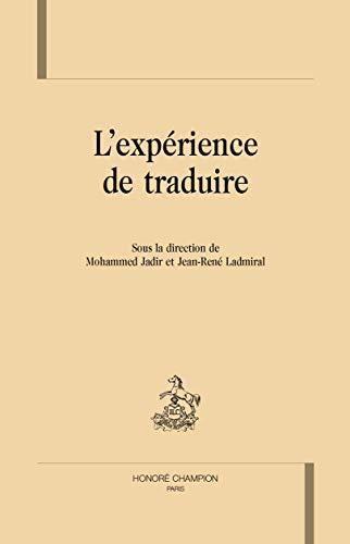 9782745331090: L'EXPÉRIENCE DE TRADUIRE.