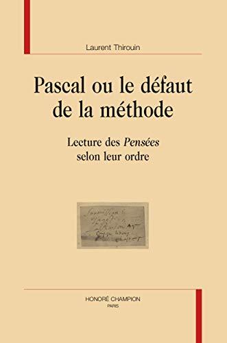 9782745331236: Pascal ou le défaut de la méthode. Lecture des