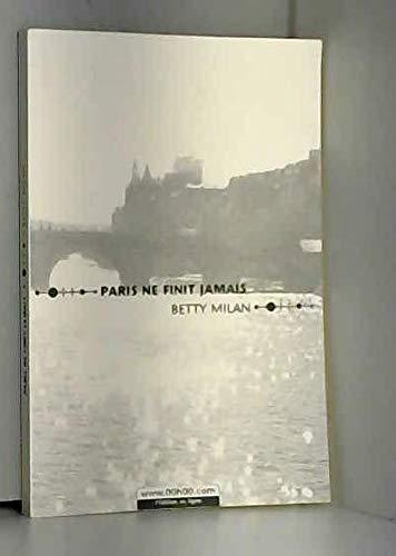 9782745403940: Paris ne finit jamais