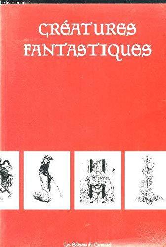 9782745600202: Creatures Fantastiques
