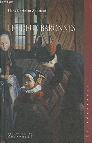 Les deux baronnes (Littératures): Andersen, Hans Christian
