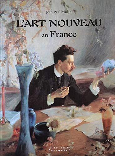 9782745600943: L'Art nouveau en France