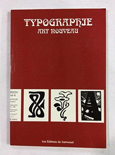 9782745601933: Typographie. Art nouveau (Encyclopédie de l'ornement)