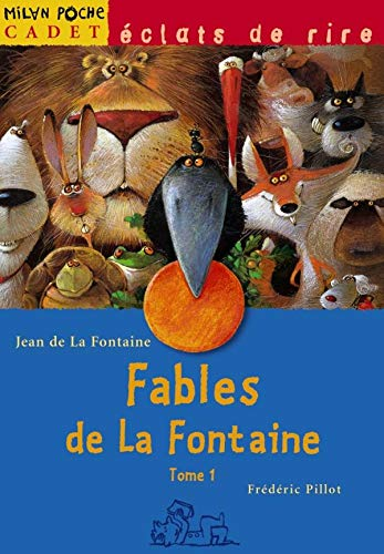 Fables 1 (French Edition): La Fontaine, Jean