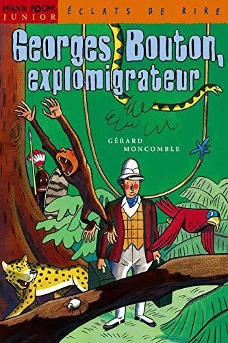 9782745900319: Georges Bouton, explomigrateur