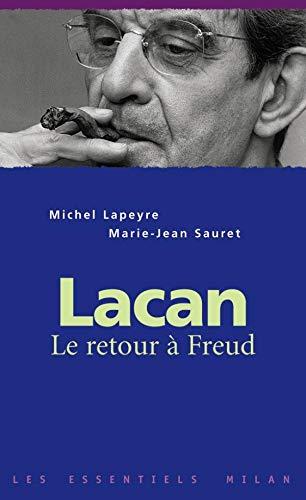 9782745900463: Lacan : Le retour � Freud
