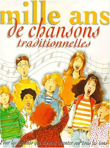 Mille ans de Chansons Traditionnelles: Unknown