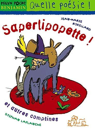 9782745901163: Saperlipopette, et autres comptines