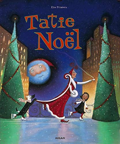 9782745901309: Tatie Noël