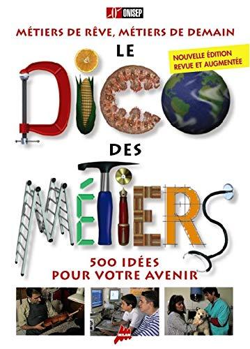 9782745901576: Dico des Métiers, version reliée intégrale