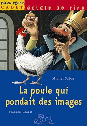 9782745901972: La poule qui pondait des images