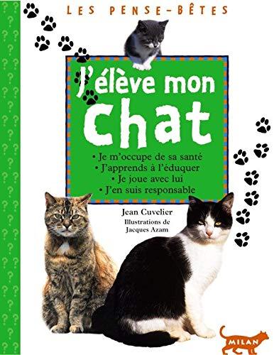 9782745901996: J'élève mon chat