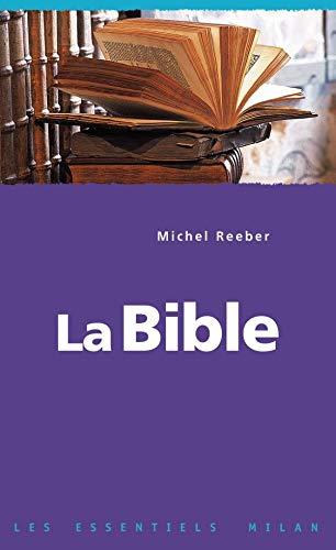 BIBLE (LA): REEBER MICHEL