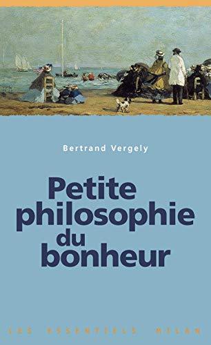 9782745902665: Petite philosophie du bonheur