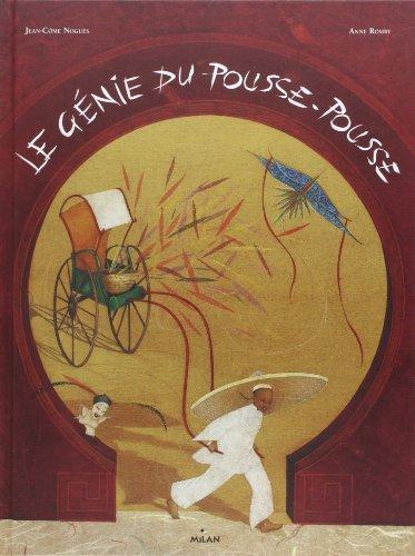Le génie du pousse-pousse: Noguès, Jean-Côme, Romby,