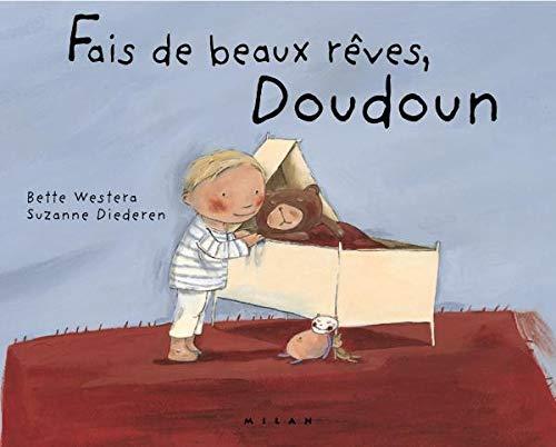 9782745904591: Fais de beaux rêves, Doudoun