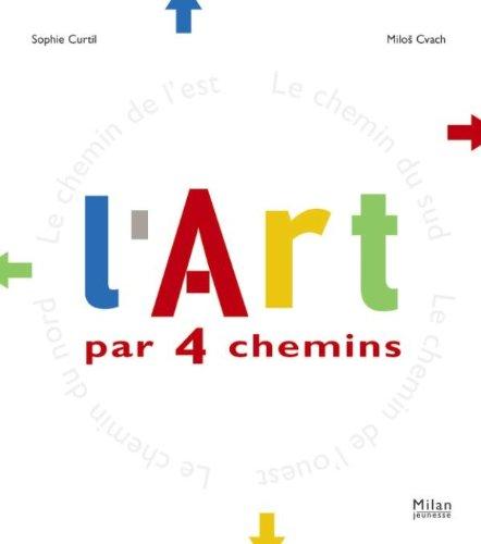 ART PAR 4 CHEMINS (L'): CURTIL SOPHIE