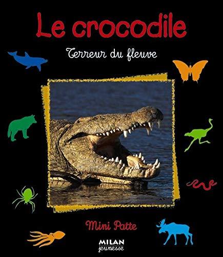 9782745904874: Le Crocodile : Terreur du fleuve