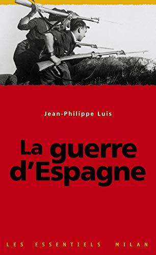9782745905536: Guerre d'Espagne (la)
