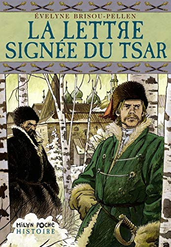 9782745906762: La lettre signée du Tsar