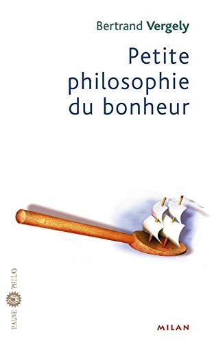 9782745907578: Petite philosophie du bonheur