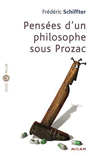 9782745907585: Pensées d'un philosophe sous Prozac