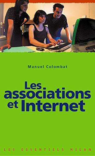 9782745907820: Les Essentiels Milan: Les Associations ET Internet (French Edition)