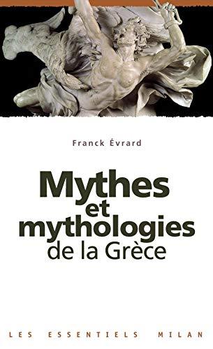 9782745908469: Mythes et mythologies de la Gr�ce