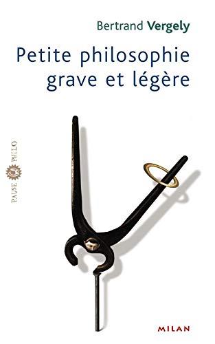 9782745908629: Petite philosophie grave et légère