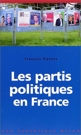 9782745909039: Les partis politiques en France