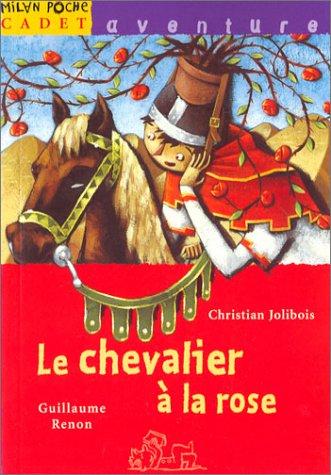 9782745909350: Le Chevalier à la rose