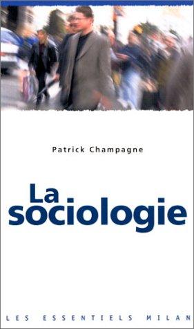 9782745909862: Les Essentiels Milan: LA Sociologie (French Edition)