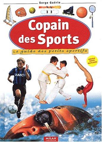 9782745909879: Copain des sports : Le guide des petits sportifs