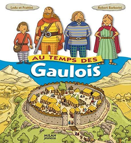 9782745909923: Au temps des Gaulois