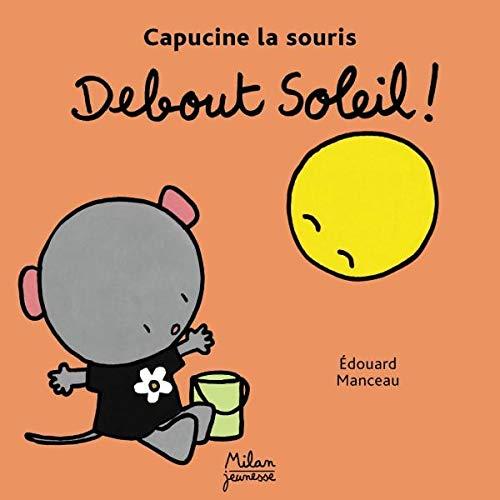 9782745909978: Debout, soleil !