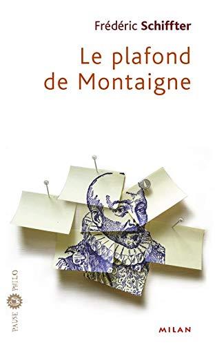 9782745909992: Le Plafond de Montaigne